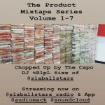 @DJ_tR1pL_6ixx - The Product Mixtape Series (1-7)