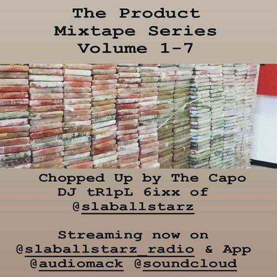 @DJ_tR1pL_6ixx - The Product Mixtape Series (1-7)