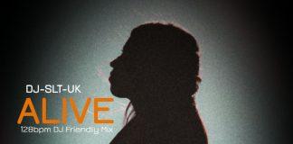 DJ-SLT-UK - ALIVE