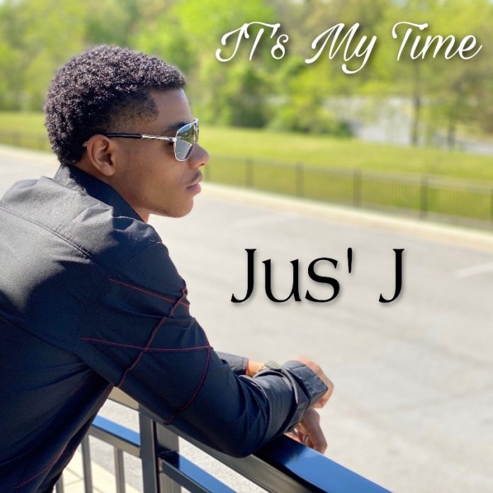 Jus' J - It's My Time