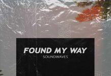 Soundwaves - Found My Way