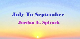 Jordan E. Spivack - July To September