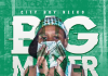 City Boy Reeko - Big Maker