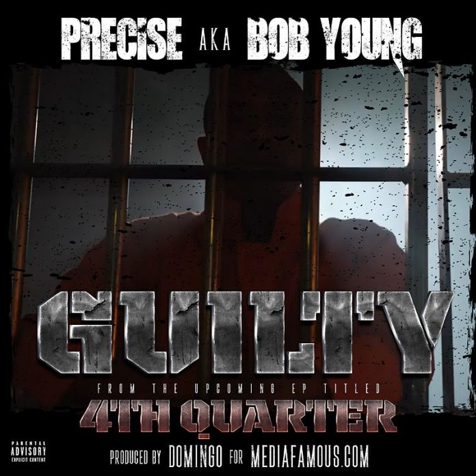 Guilty Ft. Precise aka Bob young of Corey red & Precise