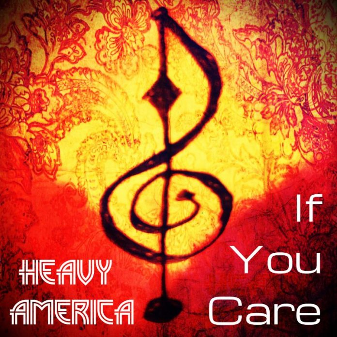 Heavy AmericA - If You Care (Review)