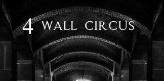 4 Wall Circus - Runaway