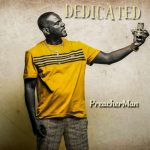 PreacherMan- Dedicated