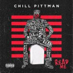 Chill Pittman - Read Me