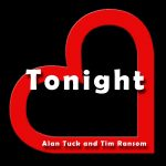 Alan Tuck and Tim Ransom - Tonight
