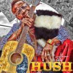 A Tyshaun Wilson (ATY Wilson) - Hush