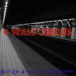 4 wall circus - Whirlwind