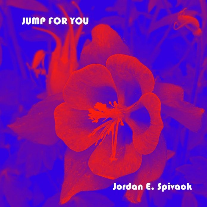 Jordan E. Spivack - Jump For You