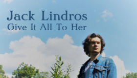 Jack Lindros - Give It All to Her