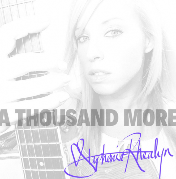 Stephanie Rhealyn - A Thousand More