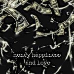 Bobby Burnham - Money Happiness and Love