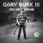 Gary Burk III - Two Lane Airplane