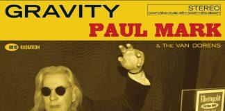 Paul Mark & The Van Dorens - Gravity (Review)