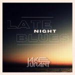 Jake Jurant - Late Night Blues EP