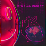 Don't Believe In Ghosts - Still Holding On