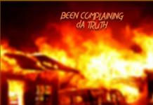 da Truth - Been Complaining