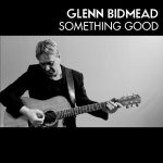 Glenn Bidmead - Something Good