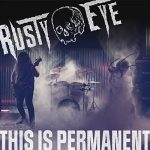 Rusty Eye - This Is Permanent