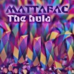 Mattafac - The Hula