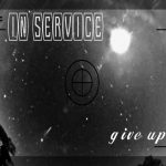 In Service - Give Up