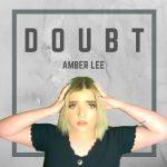 Amber Lee - Doubt