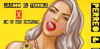 Jacobo El Terrible ft K.O El Mas Completo - Perreo & Meleanteo
