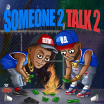TheLastOne1 - Someone 2 Talk 2