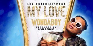 Wondaboy - My Love