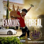 Crown Bravo - Famous or Foreal