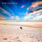Mark Andrew Hansen - To Be Loved By You