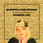 Amber Lee - Queens and Kings