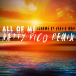 Ilhame - All of Me (feat. Beenie Man) [Natty Rico Remix]