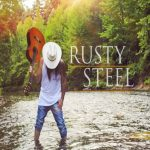 Rusty Steel - I Just Like Being Me
