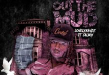 LonleyBandz & Calboy - Out the Mud