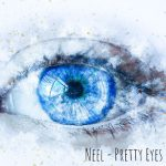 Neel - Pretty Eyes
