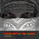 David Sirias - Penetrate Me Look