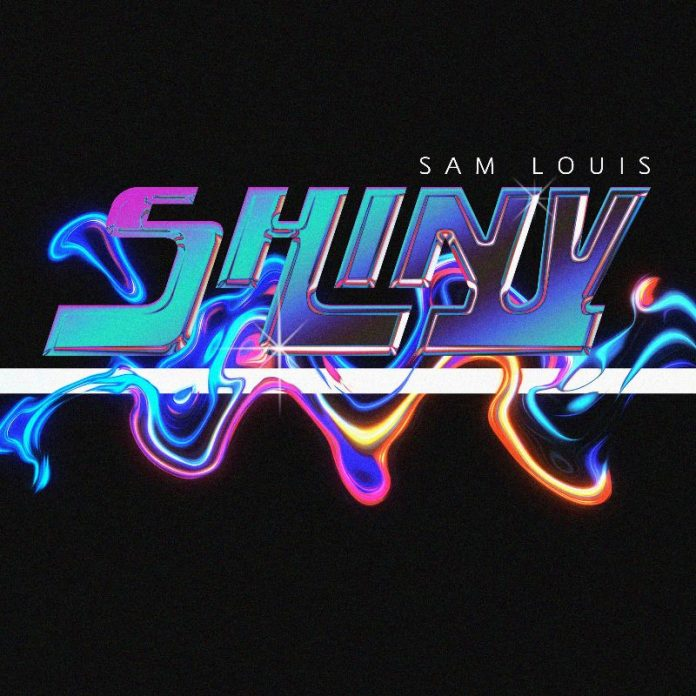 Sam Louis - Shiny