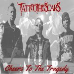 Tattoo The Scars - Cheers To The Tragedy