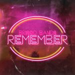 Brisco Bands - Remember