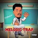 Professor - Melodic Trap Book One