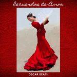 Oscar Beath - Recuerdos de Amor