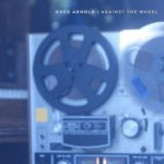 Greg Arnold - Against the Wheel
