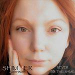 Shimmer Johnson - Never Be The Same