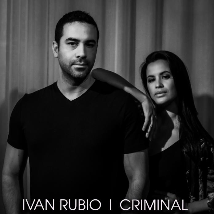 Ivan Rubio - CRIMINAL