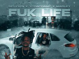Se1v1en Ft Yc Da Champ, Marley - Fuk Life