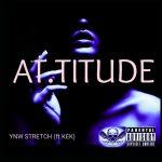 Ynw stretch - AT.Titude (feat.kek)